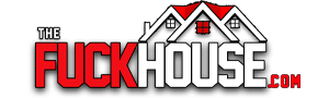 Welcome to TheFuckHouse.com